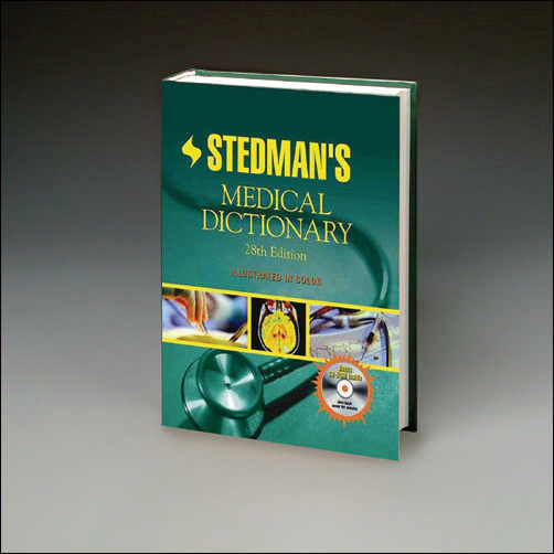 STEDMAN'S MEDICAL DICTIONARY - 28TH EDITION