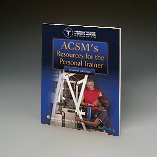 ACSM RESOURCES FOR THE PERSONAL TRAINER