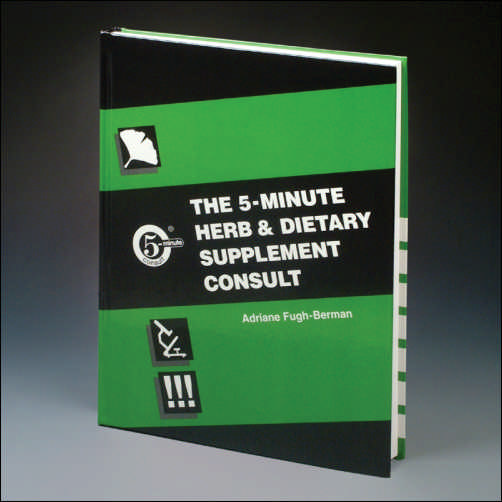THE 5-MINUTE HERB AND DIETARY SUPPLEMENT CONSULT